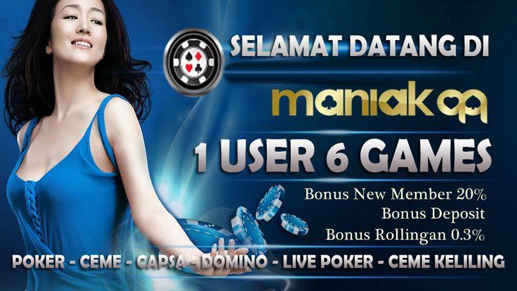 www.maniakqq.online - Selain bonus new member 20%, ada ...