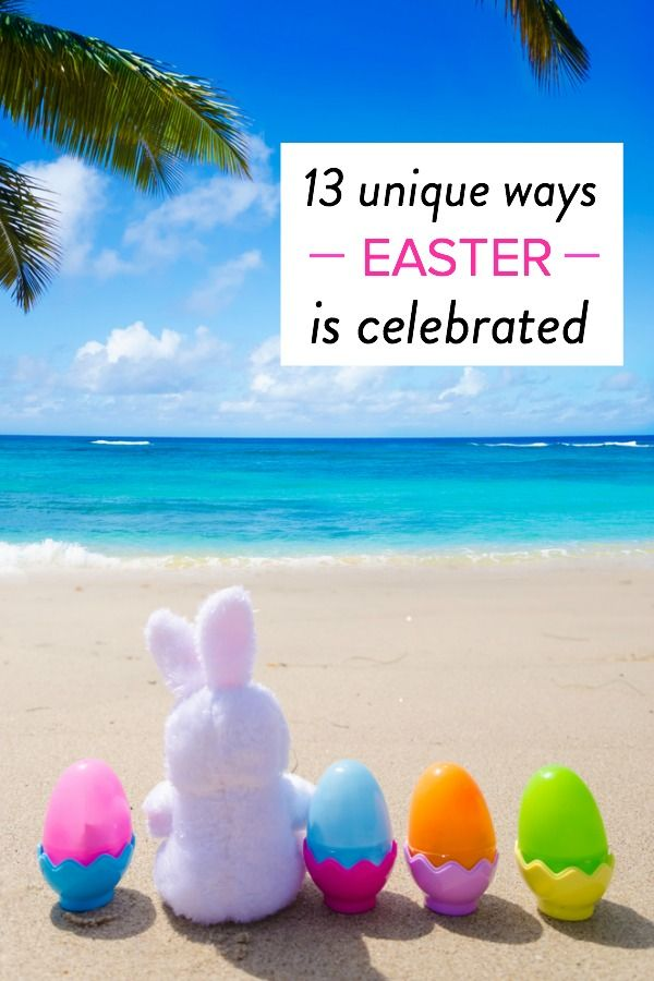 13 ways Easter is celebrated around the world