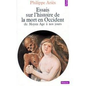 P. Ariès, Essais sur l'histoire de la mort en Occident