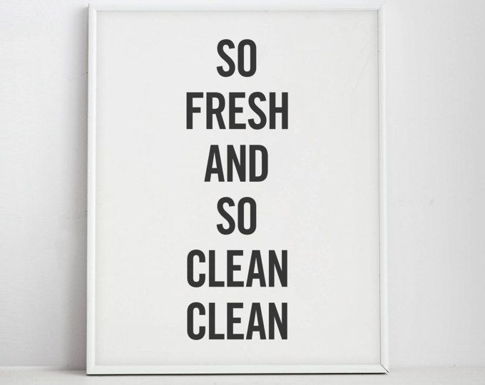 So Fresh And So Clean Clean Laundry Room Decor Black And White Prints Bathroom Wall Decor Printable Art Bathroom Art Bathroom Decor With Images Bathroom