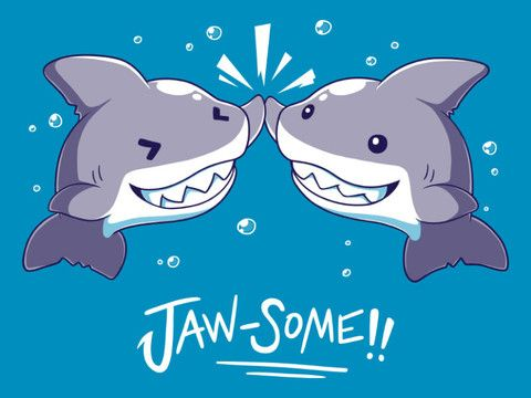 Jaw-some! | Funny, cute & nerdy shirts | TeeTurtle