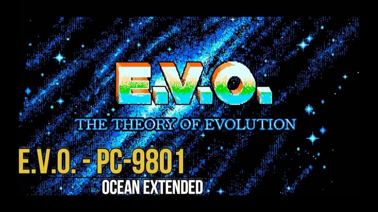 E.V.O. The Evolution Theory - Ocean Extended