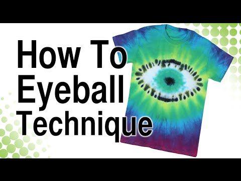 How to Tie Dye Eyeball Technique - YouTube