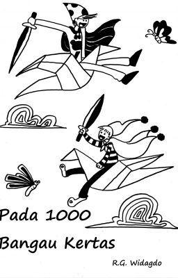 #wattpad #fiksi-umum PADA 1000 Bangau Kertas bercerita tentang persahabatan dua anak manusia, Dimas dan Damar. Mereka hidup bersebelahan di rumah gubuk di tepi rel kereta api. Mereka memiliki mimpi untuk bisa hidup sukses di kemudian hari. Untuk itulah mereka membuat burung kertas, karena mereka percaya seribu bangau k...
