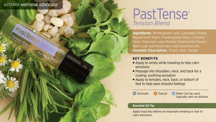 doTERRA Past Tense graphic Essentail oil Tension blend How to use essential oils essentialoilswithbetsy@gmail.com https://www.mydoterra.com/essentialoilswithbetsy