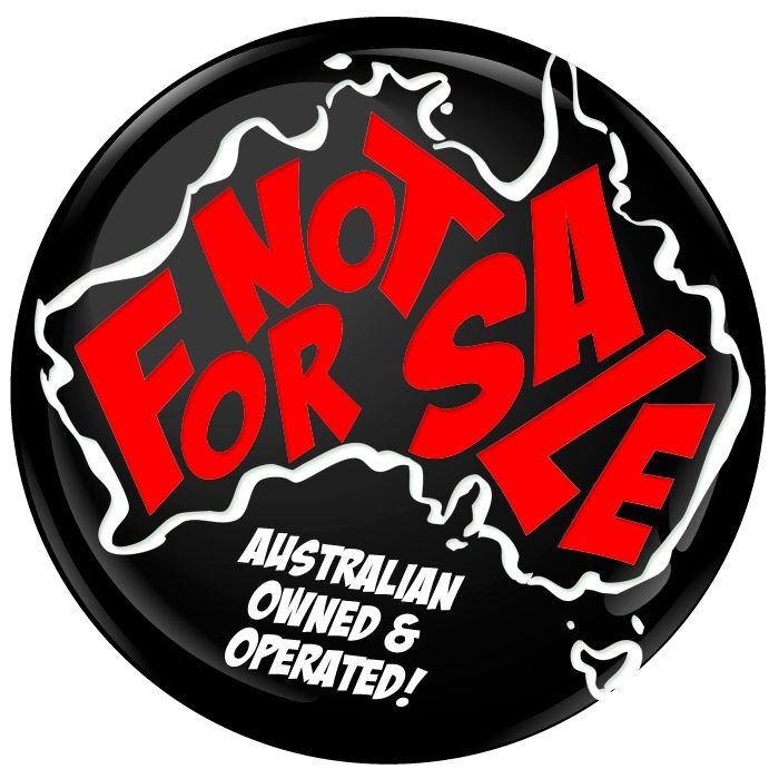 Australia Not For Sale Map Badge - 75mm