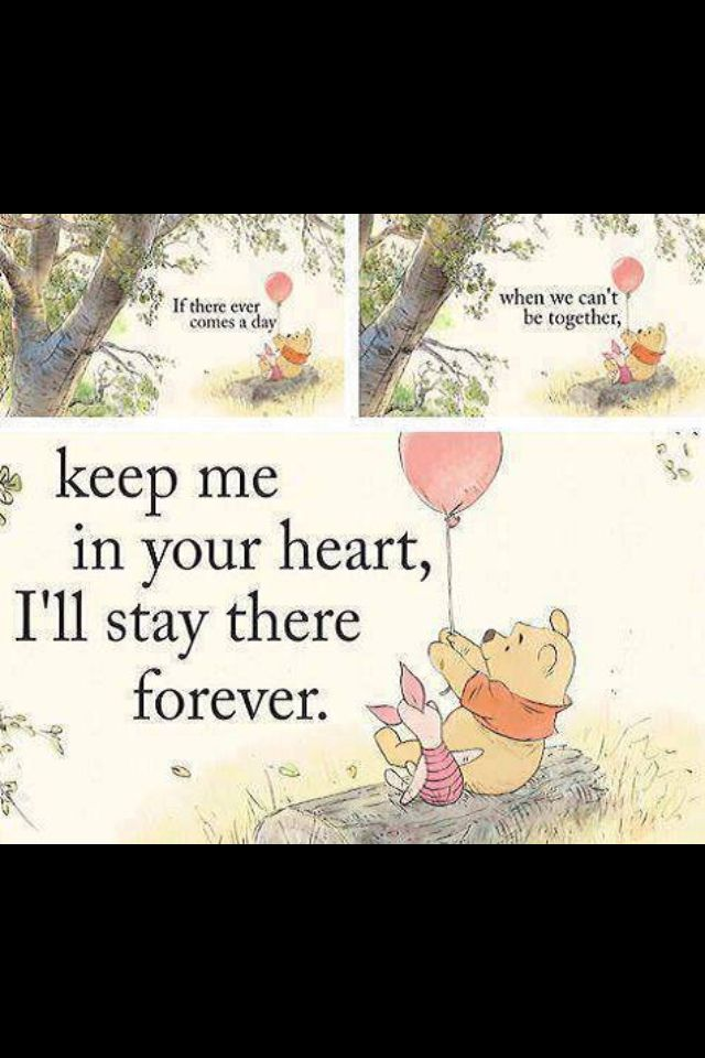My favorite quote from Winnie the Pooh