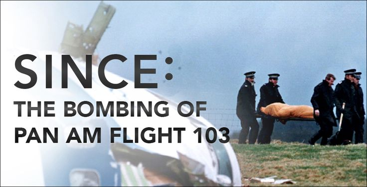 "Movie Review: ""Since: The Bombing Of Pan Am Flight 103"" Is A Powerful Ode To The Victims Of Terrorism"