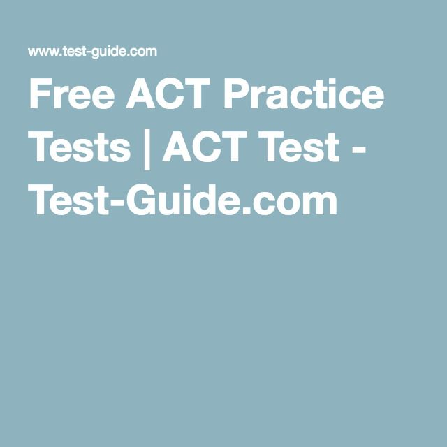 Free ACT Practice Tests | ACT Test - Test-Guide.com