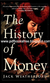 The History of Money By Jack Weatherford | Free Pdf Books