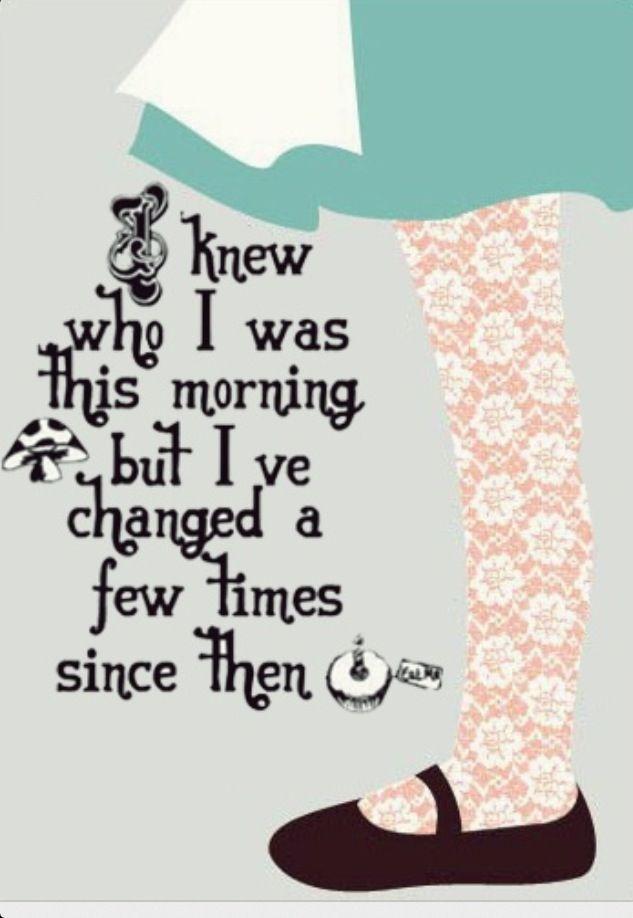 """""""Vanochtend wist ik wie ik was maar sindsdien ben ik een paar keer veranderd"""" - Lewis Carrol Alice in Wonderland #Quote #Books"""