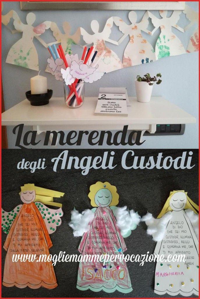 La merenda degli Angeli Custodi - Mogli & Mamme per Vocazione