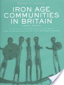 Iron Age Communities in Britain -  Not Free but Searchable