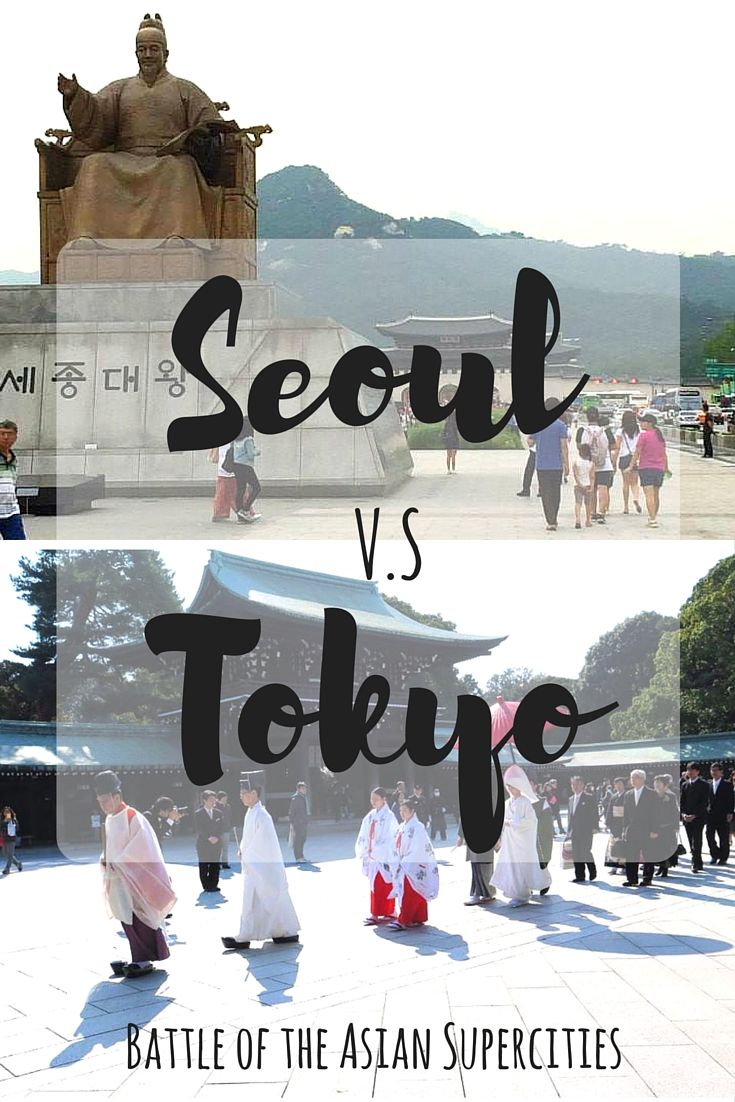 Paris vs Rome. Sydney vs Melbourne. Shanghai vs Beijing. Timeless traveler arguments that we've all heard before. But why not Seoul vs Tokyo?