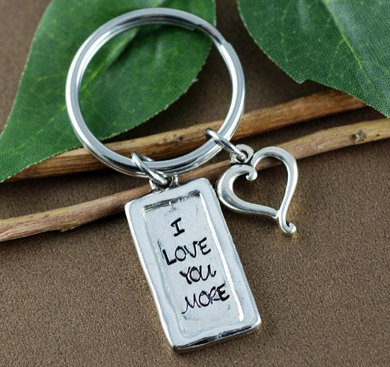 I Love You More Keychain, Personalized Keychain, Pewter Keychain, Gift for Girlfriend, Anniversary Gift, Love you More Gift, Gift for Dad