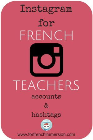 Instagram for French teachers - accounts to follow and popular hashtags. Teachers are using IG more and more often to share their classroom pictures and ideas. Check them out!