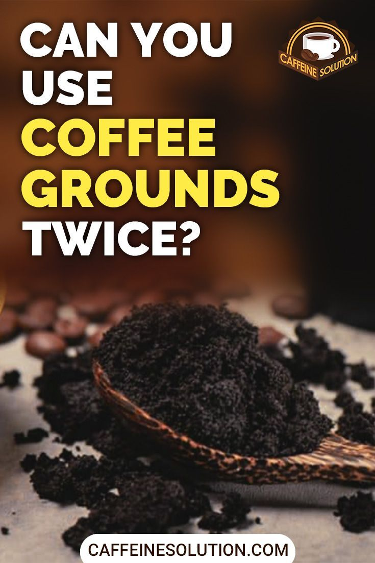 Can You Reuse These Coffee Grounds What Will It Do To The Taste Of My Coffee What About The Caffeine Levels These Are All Exc In 2020 Uses For Coffee Grounds