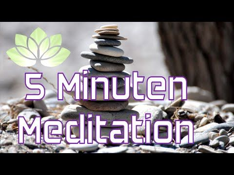 5 Minuten Meditation deutsch - YouTube