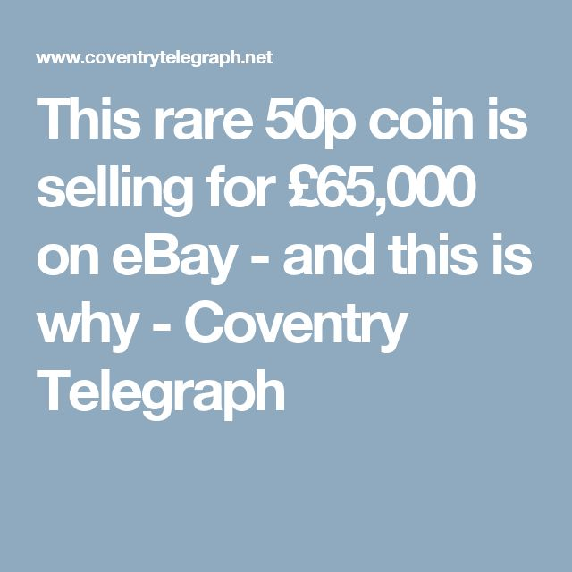 This rare 50p coin is selling for £65,000 on eBay - and this is why - Coventry Telegraph