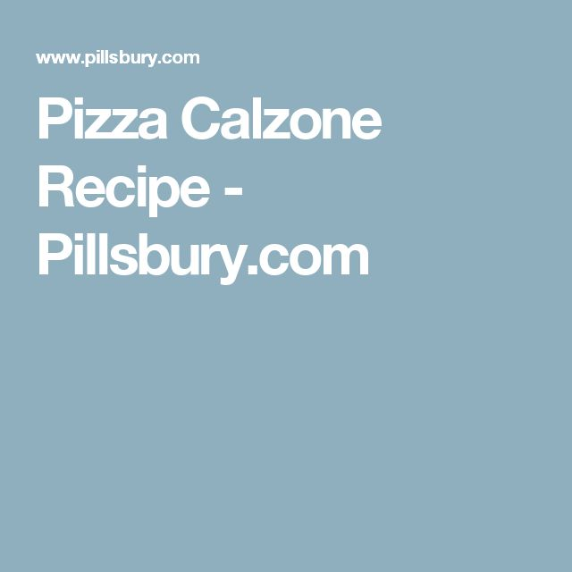Pizza Calzone Recipe - Pillsbury.com