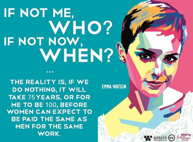 """""""If not me, who? If not now, when?"""" Emma Watson on #feminism. #ImagineActLead #UVaWomensCenter"""
