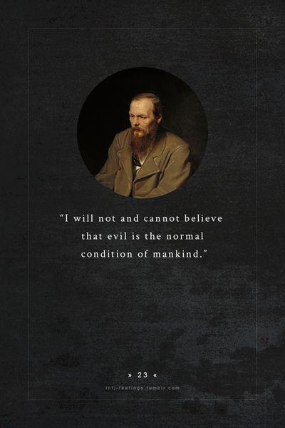 infj - fyodor mikhailovich dostoyevsky (1821 – 1881)