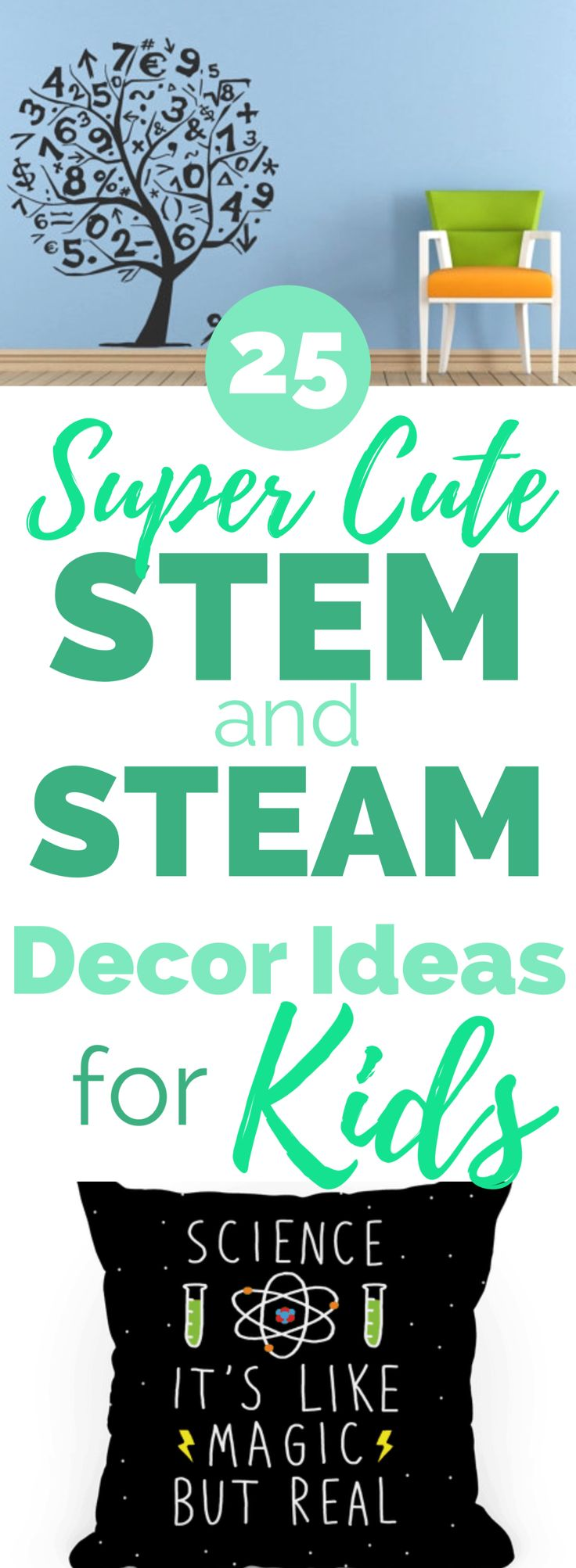 STEM and STEAM Room Decor for Kids and Toddlers | If your little one is into Science, Technology, Engineering, Art, or Math, these cute room decor pieces are for you! They also make great STEM gift ideas for young kids and toddlers, and many can actually work in STEM nursery, too!