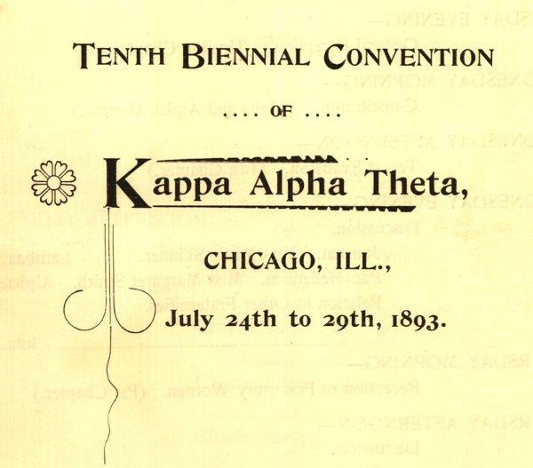 Kappa Alpha Theta 12th Convention, 1893, Chicago, Ill. #theta1870