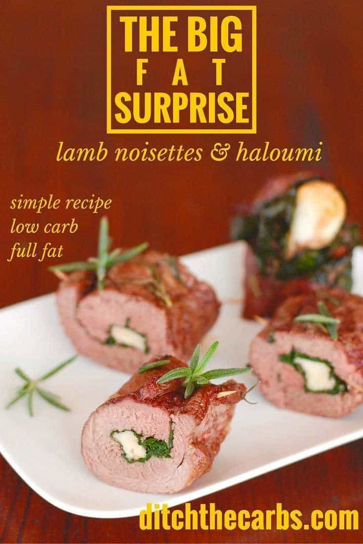 The Big Fat Surprise - lamb noisettes with spinach, rosemary and haloumi inside. This is dedicated to Nina Teicholz, the author of Big Fat Surprise. The ultimate book on nutrition which took 7 years of research and lifts the lid on the myths surrounding the science of food, policies and nutrition. | ditchthecarbs.com via @ditchthecarbs