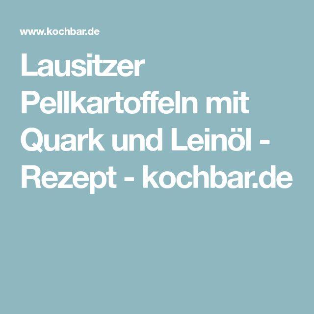 Lausitzer Pellkartoffeln mit Quark und Leinöl - Rezept - kochbar.de