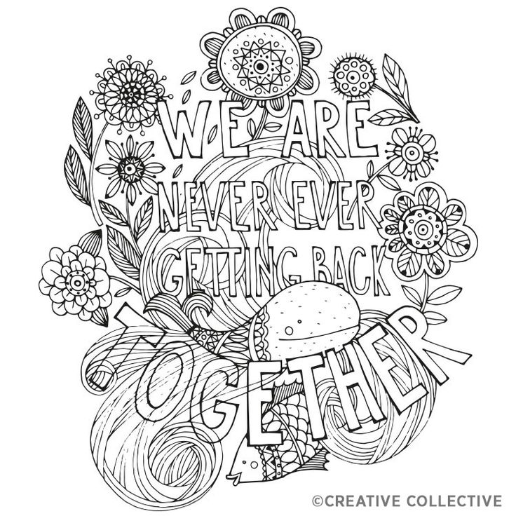 We Are Never Getting Back Together Coloring Page