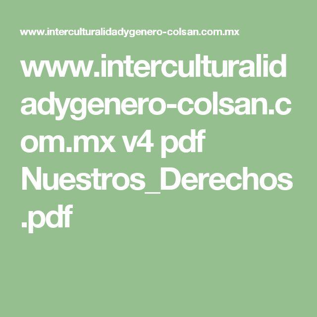 www.interculturalidadygenero-colsan.com.mx v4 pdf Nuestros_Derechos.pdf