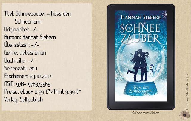 Das Warten hat ein Ende! Das moderne Wintermärchen von Hannah Siebern ist nun offiziell erhältlich. Ich durfte es bereits lesen und kann es Euch nur wärmstens empfehlen.