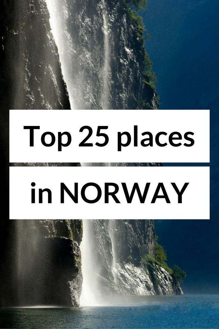 Top 25 places to see and things to do in #Norway #travel #Europe