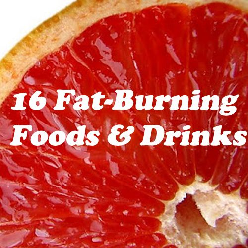 16 Fat-Burning Foods and Drinks
