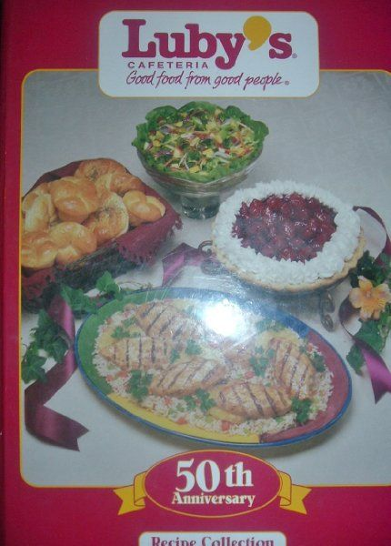 LUBY'S CAFETERIA 50TH ANNIVERSARY RECIPE COLLECTION Cookbook 1996 texana