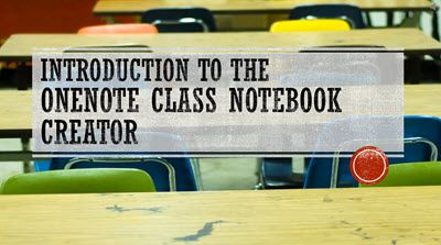 """Microsoft have officially launched the OneNote Class Notebook Creator, after months of a successful preview and feedback from schools. """"Built on Office 365 and SharePoint Online, the OneNote Class ..."""