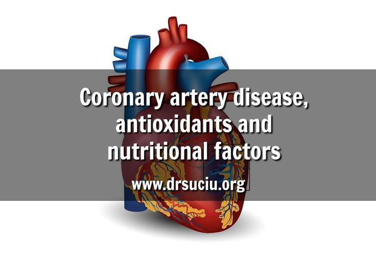 Picture Coronary artery disease, antioxidants and nutritional factors - drsuciu
