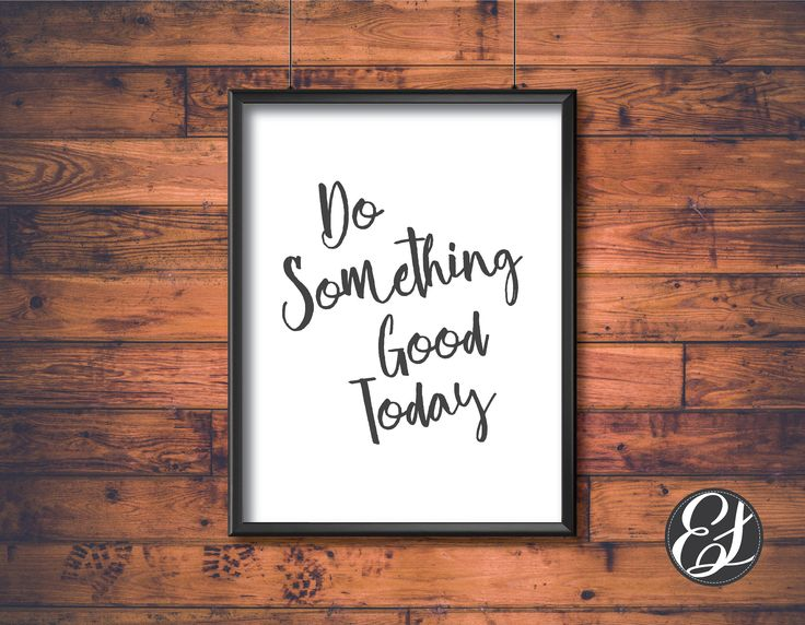 PRINTABLE Do Something Good Today Wall Hanging   Wall Decor   Digital Download   Dinning Decor   Kitchen Decor Office Decor Laundry Decor by ElgraphicsCanada on Etsy