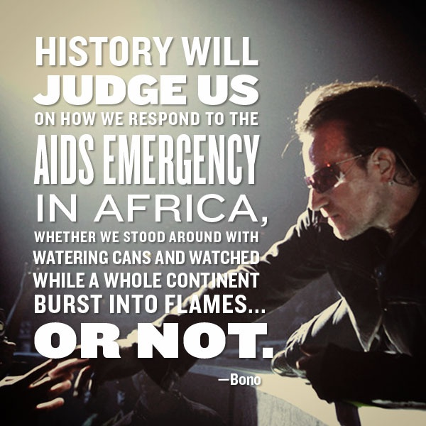 This is YOUR moment to respond to the AIDS emergency.: Quotes, Respond, Positive Changing, Awe Inspiration, Bono Thoughts, Changing Workshop, Its, Inspiration Social, Inspiration Collection