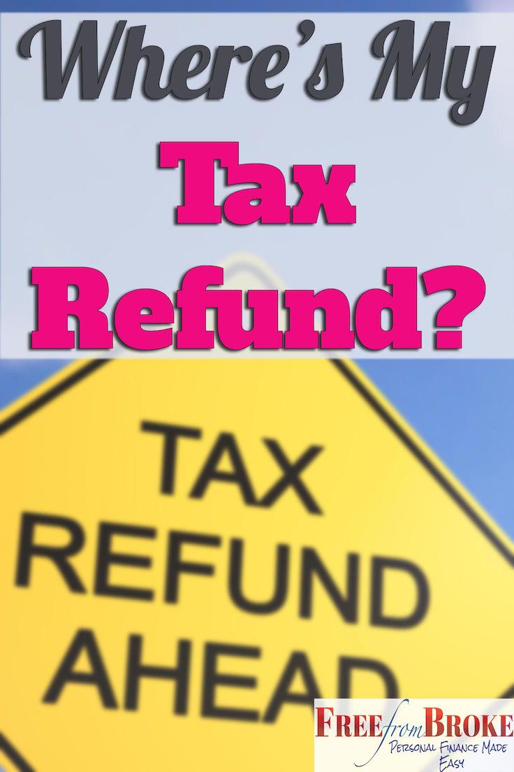 Where's my tax refund? Here's how you can check on your tax refund. http://freefrombroke.com/wheres-my-tax-refund-how-to-check-the-status-of-your-tax-refund/