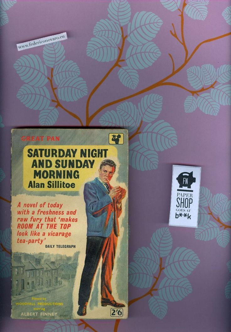 Saturday Night and Sunday Mornign, di Alan Sillitoe. Pan Books LTD, London. 9a ed. - 191 pag. - 3€  FNPAPERSHOP GOES AT B**K, 12 ottobre 201...