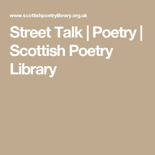 Street Talk | Poetry | Scottish Poetry Library