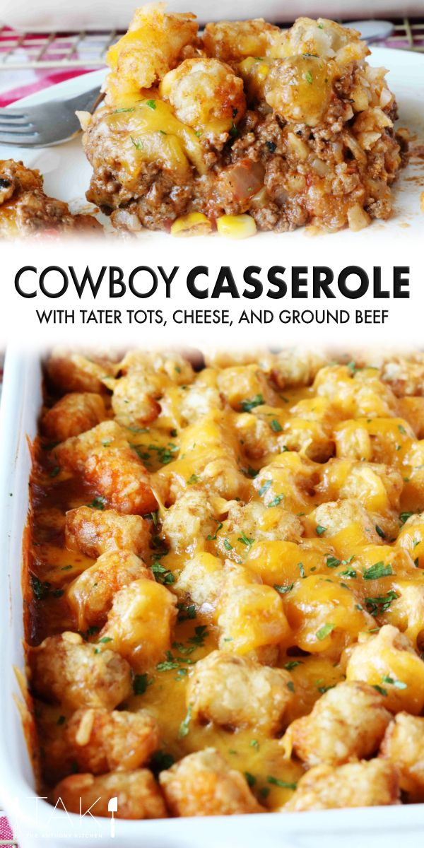 Cowboy Casserole Recipe Easy And Cheesy The Anthony Kitchen Recipe In 2020 Kids Cooking Recipes Recipes Kid Friendly Meals Dinner
