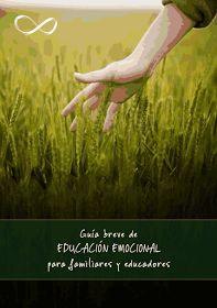 Crea y aprende con Laura: Guia Breve de Educacion Emocional para familiares y educadores