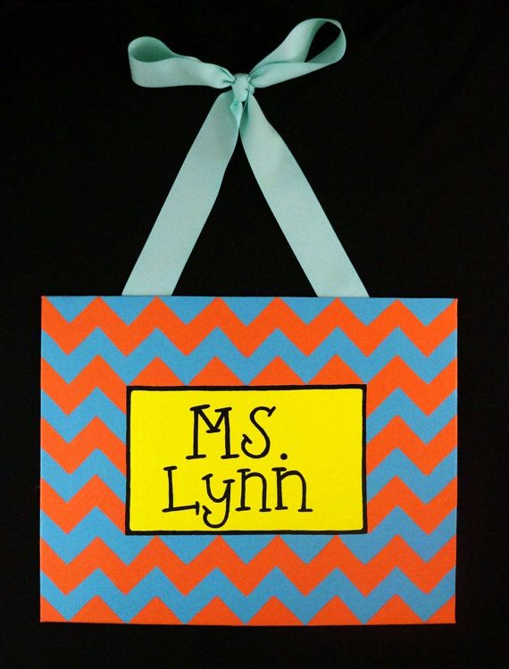 Chevron Teacher Door Sign by FancyDayDesigns on Etsy, $35.00... Want to make my own