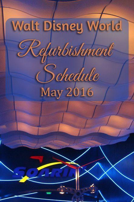 Disney | Refurbishment | Walt Disney World Refurbishment Schedule Update For May 2016