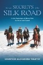 Secrets on the Silk Road