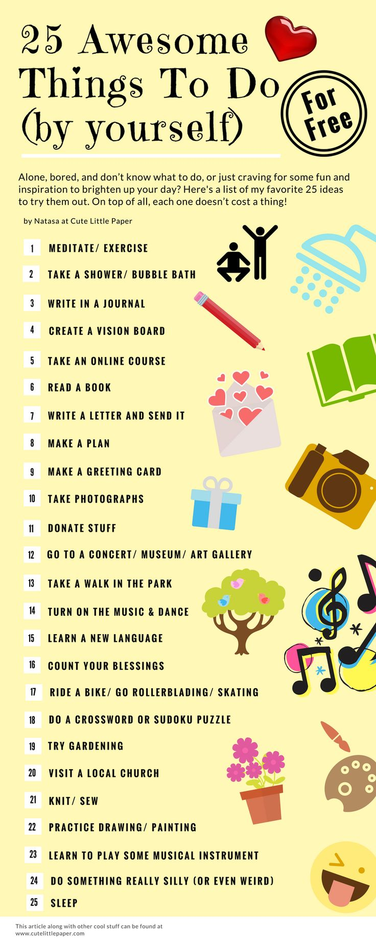 A list of 25 awesome things to do by yourself -for FREE! www.cutelittlepaper.com