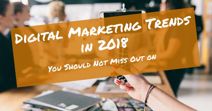 Digital Marketing Trends in 2018 You Should Not Miss Out on  ||  Over the last 20 years, digital marketing has gone through some big changes. Here are the digital marketing trends you need to consider in 2018 https://blog.thesocialms.com/digital-marketing-trends-2018-not-miss/?utm_campaign=crowdfire&utm_content=crowdfire&utm_medium=social&utm_source=pinterest